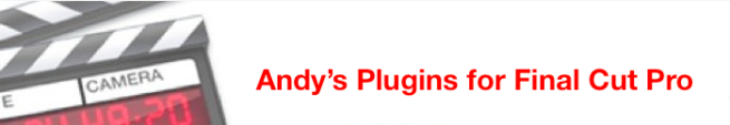 Andy's Plugins for FCP